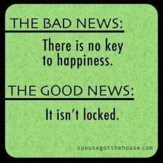 The 'key' to happiness.