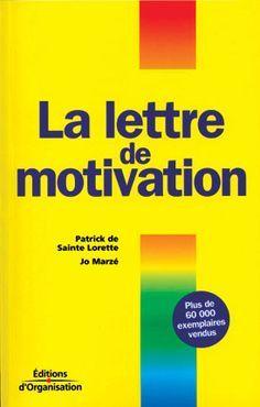 36 Meilleures Images Du Tableau Lettre Motivation Lettre