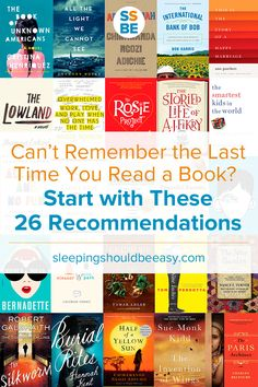 Can't Remember the Last Time You Read a Book? Start with These 26 Recommendations | Sleeping Should Be Easy