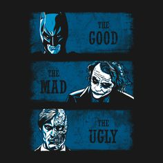 THE GOOD THE MAD AND THE UGLY (BLUE VERSION) T-Shirt $12 Batman tee at Unamee today only!
