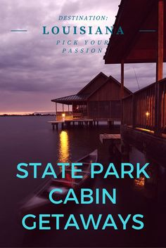 """Check out these amazing Louisiana State Park Cabins that take """"glamping"""" (glamorous camping) to a whole new level. Get out in nature while having the comforts of home."""