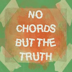 Share and Embed › No Chords But The Truth Americana Music, British Country, Country Music, Messages, Country