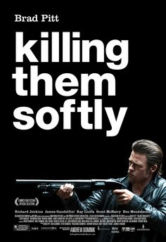 Killing Them Softly - In Theaters November 30