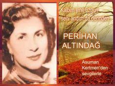 Perihan Altındağ Sözeri-Kalbim yine üzgün seni andım da derinden