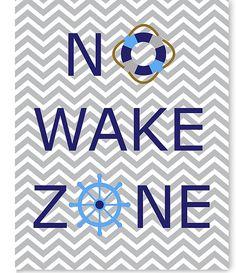 Hey, I found this really awesome Etsy listing at https://www.etsy.com/listing/241542854/no-wake-zone-nursery-print-nautical