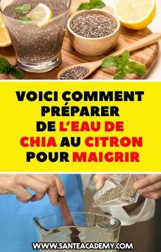 Voici comment préparer de l'eau de chia au citron pour maigrir #maigrir #chia #graines #citron Nutrition, Food And Drink, Health Fitness, Voici, Vegetables, Breakfast, Healthy, Diet, Chia Seeds