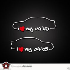 (846) 2x I Love my Audi A4 B5 Sticker Aufkleber VAG  Turbo quattro s line RS4