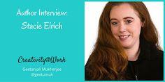 Creativity @ Work: Author Interview: Stacie Eirich