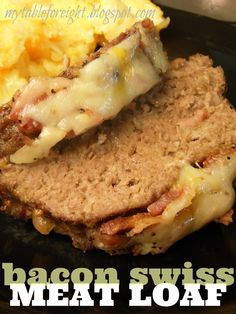 Bacon Swiss Meatloaf on MyRecipeMagic.com #swiss #bacon #meatloaf