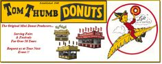Welcome to Tom Thumb Donuts. This is their web page. I want to own one of these machines.