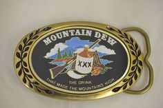 Mountain Dew The Drink That Made The Mountains High Heritage Vintage Belt Buckle