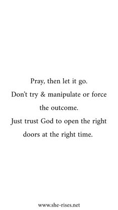 I'm laying to manipulate or force Knowing Gods got it Bible Verses Quotes, Faith Quotes, True Quotes, Trust In God Quotes, Godly Man Quotes, Scriptures, Gods Timing Quotes, Devotional Quotes, Woman Quotes
