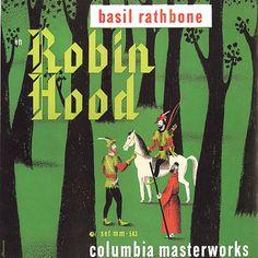 Alex Steinweiss' artwork for 'Robin Hood' narrated by Basil Rathbone, Columbia Masterworks Vinyl Cover, Cover Art, History Of Illustration, Classic Album Covers, Album Cover Design, Vintage Book Covers, Kids Songs, Retro Design, Illustrators