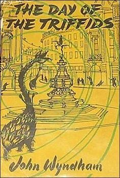 The Day of the Triffids -- John Wyndham. Nice, scary radio sci-fi