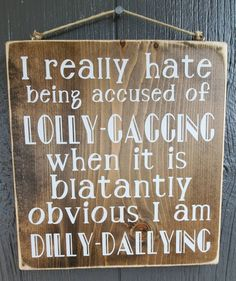 Funny Garden Signs, Funny Wood Signs, Diy Signs, Wooden Signs, Wall Signs, Sign Quotes, Funny Quotes, Cheeky Quotes, Great Quotes