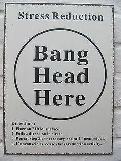RETRO METAL HANGING SIGN STRESS REDUCTION BANG HEAD HERE   eBay