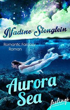 Aurora Sea von Nadine Stenglein http://www.amazon.de/dp/3426215195/ref=cm_sw_r_pi_dp_Jqkwwb0CV5G0B