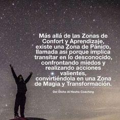 La Zona de Pánico implica transitar lo desconocido para descubrir la Magia de la transformación! #coaching #desarrollohumano