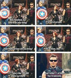 YOU HAD ONE JOB HAWKEYE. The downside of being a hero. You need infinite supplies