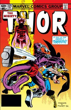 Mighty Thor 325 Marvel 1982 NM Loki Mephisto Fantastic Four Ed Hannigan Comic Books For Sale, Marvel Comic Books, Comic Book Heroes, Marvel Heroes, Marvel Dc, Jack Kirby, Mystery, The Mighty Thor, Conan The Barbarian