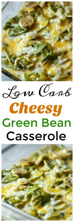 Low Carb Cheesy Green Bean Casserole. A healthy and wholesome casserole that will have your kids loving veggies again! A perfect side dish. Low carb, gluten free, keto, paleo, vegetarian.