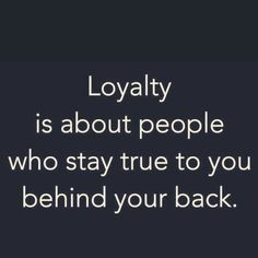 Loyalty Quotes, Sayings, Images Being Loyal Quotes loyalty in relationships quotes loyalty friendship quotes about loyalty betrayal quotes for him her funny Betrayal Quotes, Wisdom Quotes, True Quotes, Words Quotes, Motivational Quotes, Inspirational Quotes, Sayings, Honesty Quotes, Happiness Quotes