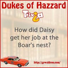 Dukes of Hazzard Trivia: How did Daisy get her job at the Boar's nest? #DukesofHazzard