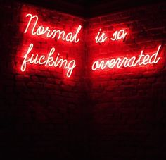 Normal Is So Fucking Overrated Red Aesthetic Grunge, Neon Aesthetic, Aesthetic Vintage, Aesthetic Girl, Aesthetic Collage, Aesthetic Backgrounds, Aesthetic Iphone Wallpaper, Aesthetic Wallpapers, Neon Rouge
