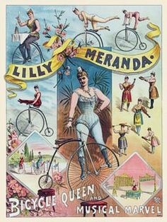 The Bicycle Queen 1880 - These circus ladies almost have Annie beat but she did stunts too!