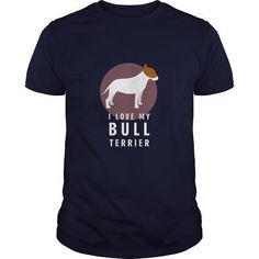 Dogs - I Love My Bull Terrier T-shirt - #vintage tee #womens tee. Dogs - I Love My Bull Terrier T-shirt, tshirts,sudaderas sweatshirt. GET YOURS =>...