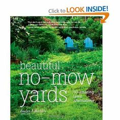 I'm thinking that I want to plant more clover to replace grass - I'm wondering what other ideas this book covers so there's less mowing to do.