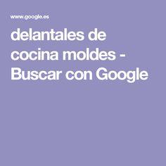 delantales de cocina moldes - Buscar con Google