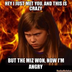 WWE Memes. I remember this girl!! To funny!