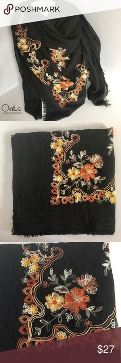 """Embroidered Flowered Scarf Embroidered black scarf. Polyester and Viscose material. Measures 35""""x70"""". If you have questions let me know. No Offers or Trades. 😊 bundle and save! OnLo Boutique Accessories Scarves & Wraps"""