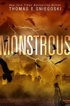 Monstrous – Thomas E. Sniegoski https://www.goodreads.com/book/show/32186867-monstrous