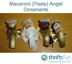 These are a lot of fun to make.  These are instructions for making macaroni angel Christmas ornaments.  My mom Susan made these for all of her children and friends many years ago.  Ornaments like these adorn our trees to this day.