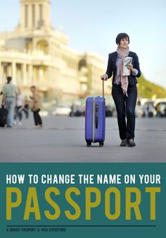 How to change the name on your Passport in 4 EASY steps!