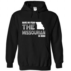 Have no fear Missourian is here T Shirts, Hoodies. Get it here ==► https://www.sunfrog.com/LifeStyle/Have-no-fear-Missourian-is-here-8749-Black-Hoodie.html?41382 $39.99