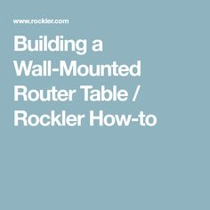 Router table insert and router install table saw router table building a wall mounted router table greentooth Gallery