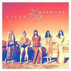 "Ultimate Music | Fifth Harmony ""7/27"" (Deluxe) 