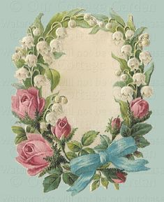 ♥Vintage Printable Flower Frame ~ 'Wreath of ROSES & Lilies of the Valley'♥