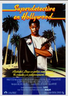 """Superdetective en Hollywood"", ""Beverly Hills Cop"" (1984). DIRECTOR: Martin Brest. Eddie Murphy, Beverly Hills, Detective, Cinema Posters, Movie Posters, Journey's End, See Movie, Hollywood, Streaming Movies"