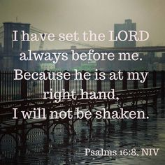 """Always remember: """"I have set the LORD always before me. Because he is at my right hand I will not be shaken."""" (Psalms 16:8 NIV) We are closed today - enjoy your Sunday!     #bibleverse #inspiration #motivation #sundayinspiration #faith #quote #wisdom #love #amen #bible #petersburgva #amen #hopewellva #colonialheightsva #rva #804 #psalms"""