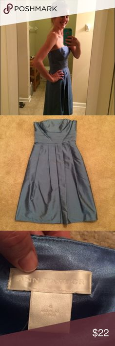 Ann Taylor strapless dress!  Worn once This is a blue, raw silk, strapless dress I purchased from Ann Taylor to wear as a bridesmaid.  It is labeled size 4, but I can fit into most dresses labeled size 0-2, so please note the fit is small....probably a true size 2.  There is a zipper on the side.  It looks more teal in these photos than it is; it's a pale blue!  I wore this once to the wedding, and then had it dry-cleaned.  I am always more than happy to answer any and all questions!  Make…
