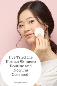 Find out why so many women are obsessed with Korean Skin Care and Makeup products. #Koreanskincare #Koreanskinroutine