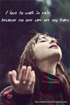 tears and rain pictures and quotes | Sad Quotes with Sad Pictures