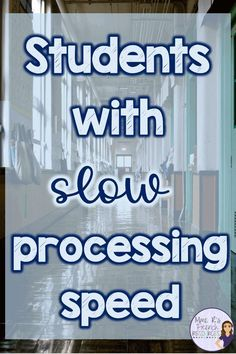 What does slow processing speed look like in the classroom? How can teachers accommodate students who may need more time to complete tasks? Learn about how slow processing speed can affect students and find some ideas for helping slow-working students fin Behavior Management, Classroom Management, Curriculum, Homeschool, Classroom Behavior, Classroom Libraries, Learning Disabilities, Multiple Disabilities, School Psychology