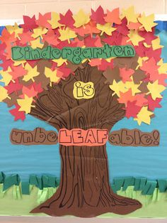 "This fall tree display titled ""Kindergarten is unbeLEAFable"" is a colorful display for autumn. This is a fun title that can be used with any grade level: "" Grade __ is unbeLEAFable!"""