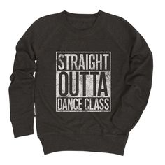 Straight Outta Dance Class Youth French Terry Pullover