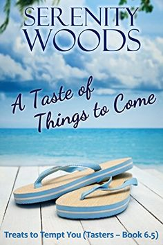 A Taste of Things to Come: Treats Tasters (Book 6.5) - New Zealand Sexy Beach Reads (Treats to Tempt You) by Serenity Woods http://www.amazon.com/dp/B00UI91LYW/ref=cm_sw_r_pi_dp_u2UKvb0RP9HEP